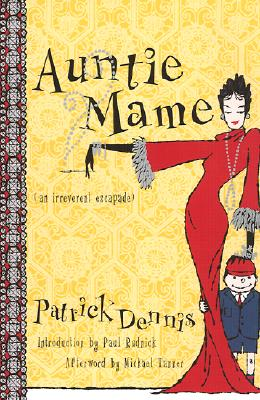 Auntie Mame By Dennis, Patrick/ Rudnick, Paul (INT)