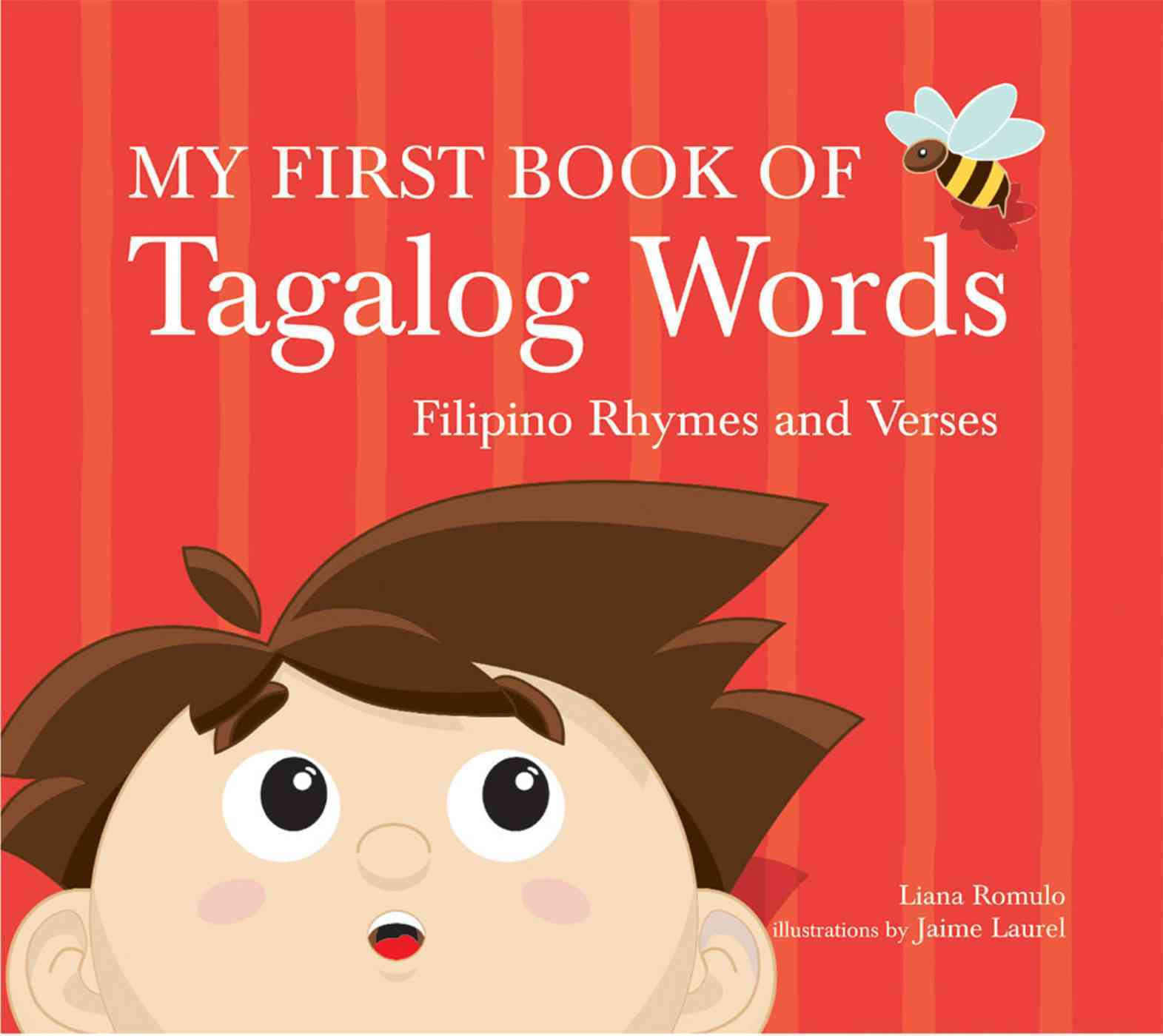 My First Book of Tagalog Words By Romulo, Liana/ Laurel, Jaime M. (ILT)