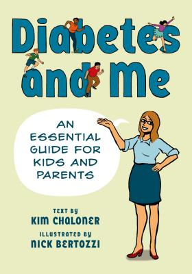 Diabetes and Me By Bertozzi, Nick (ILT)/ Chaloner, Kim